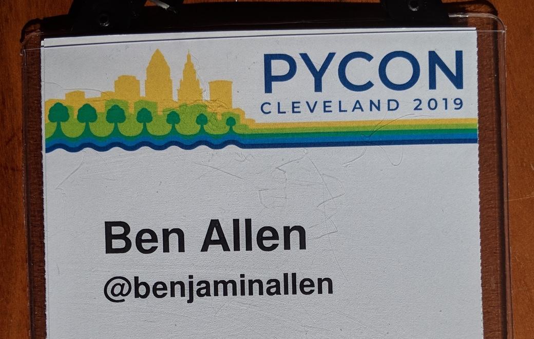 PyCon conference badge for Ben Allen. Twitter handle @benjaminallen